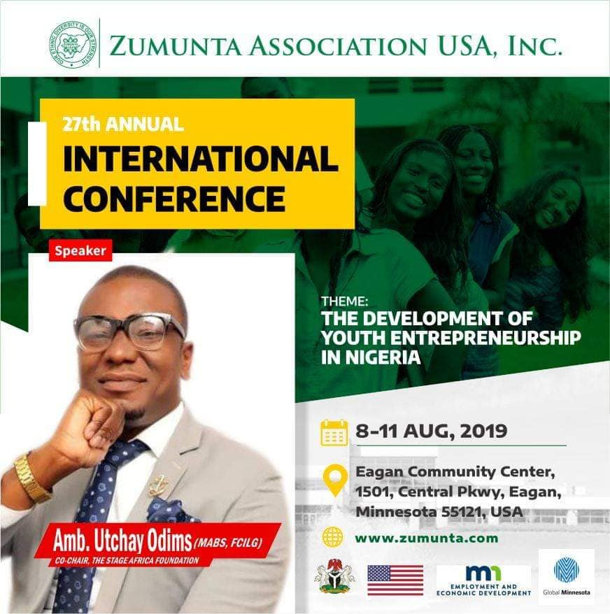 Ambassador Utchay Odims to Speak at the 2nd Annual Conference of Zumunta Association USA Alongside the Governor of Minnesota USA